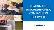 Heating and Air Conditioning Companies in Delaware