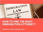 Right Ways to Find the Best Immigration Lawyers in Houston