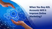 When You Buy AOL Accounts Will it Improve Online Marketing?
