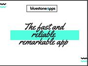 Choose the Remarkable app with great and fluently performance