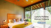 Luxury Holiday Homes Victoria
