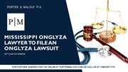 Mississippi Onglyza Lawyer to file an Onglyza Lawsuit
