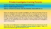 How to Build an Empire with Private investigator training Toronto