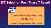 SSC Selection Post Phase 7 Result 2019 - SSC Cut Off Marks 2019