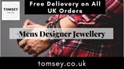 Buy Men's Designer Jewellery in the UK - Tomsey