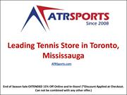 Leading Tennis Store in Toronto, Mississauga – ATR Sports
