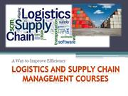 Improve Efficiency with Logistics and Supply Chain Management Courses