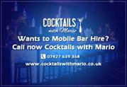 Get the best Mobile bar Hire in UK - Cocktails with Mario