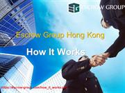 Escrow Group Hong Kong |  How It Works