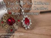 Do You Know The Different Types Of Certified Ruby Gemstone