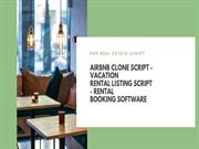 PHP Real Estate Script - Airbnb Clone Script - Vacation Rental Listing