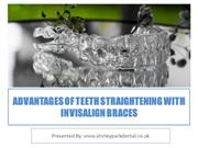 Advantages of Teeth Straightening With Invisalign Braces