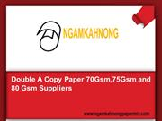 Double A Copy Paper 70Gsm,75Gsm and 80 Gsm Suppliers
