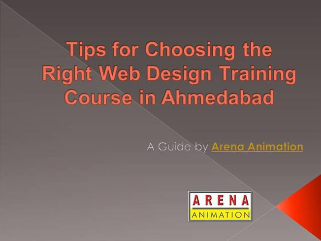 Tips For Choosing The Right Web Design Training Course In Ahmedaba Authorstream
