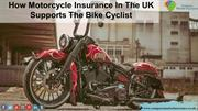 Get Motorcycle Insurance In The Uk To Repay For Bike Hassle