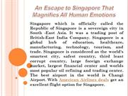 An Escape to Singapore That Magnifies All Human Emotions