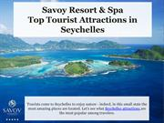 Top Rates Tourist Attractions in Seychelles - Savoy Resort & Spa