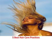 5 Best Hair Care Practices