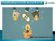 Crowdfunding Scientific Research In UK