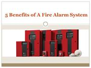 5 Benefits of A Fire Alarm System