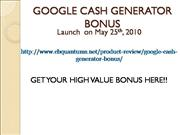 Google Cash generator Bonus Offer