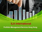 ILA International Hong kong | Portfolio Management Services Hong Kong