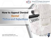 How to Appeal Denied Dental Claims and Rejections