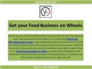 Ensure to hire topmost food truck manufacturer for your business