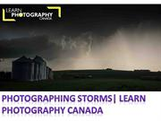 Photographing Storms  Learn Photography Canada