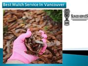 Best Mulch Service In Vancouver