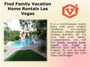 find family vacation home rentals Las Vegas