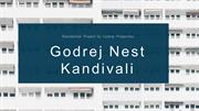 Overview of Godrej Nest Kandivali at Kandivali East