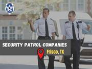 Popular Security patrol companies from Texas-L&P Global Security