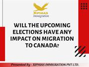 Will the upcoming elections have any impact on migration to Canada?