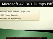 Microsoft AZ-301 Dumps Pdf  Varified And Official