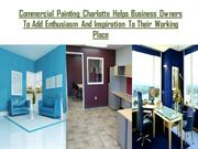 commercial Painting Help Owner to Add vision to their working place