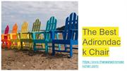 How To Keep Your Adirondack Chairs In Perfect Condition