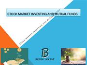 Stock market Investing and Mutual Funds