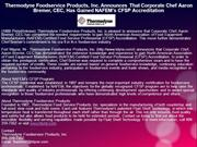 Thermodyne Foodservice Products, Inc. Announces That Corporate