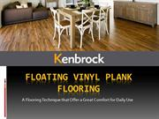 Floating Vinyl Plank Flooring Offers a Great Comfort for Daily Use