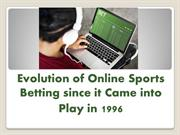Evolution of Online Sports Betting since it Came into Play in 1996