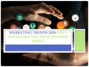 Marketing Trends 2020: Top 5 Strategies You Need to Know About