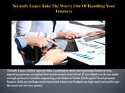 Yerandy Lopez Take The Worry Out Of Handling Your Finances