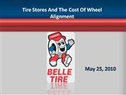 Tire Stores And The Cost Of Wheel Alignm