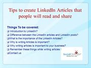 Tips to create LinkedIn Articles that people will read and share