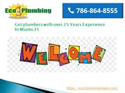 Why Eco 1 Plumbing Miami plumbers are the best