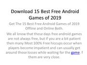 Top free 15 best android games of 2019.