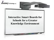 Interactive Smart Boards for Schools for a Greater Knowledge Environme