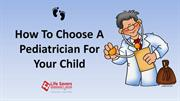 How To Choose A Pediatrician For Your Child