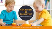 Can Autism Be Prevented? | Autism Treatment Bangalore | CAPAAR